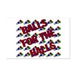Balls For The Halls Mini Poster Print