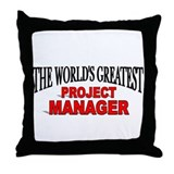 """The World's Greatest Project Manager"" Throw Pillo"