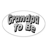 Grandpa To Be Oval Sticker