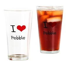 I Love PEBBLE Drinking Glass