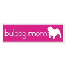 Bulldog Mom Bumper Bumper Sticker