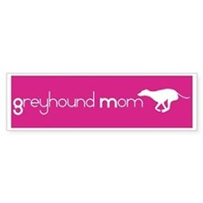 Greyhound Mom Bumper Bumper Sticker