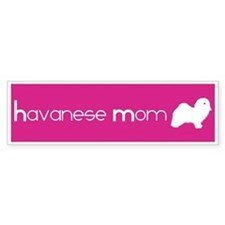 Havanese Mom Bumper Bumper Sticker