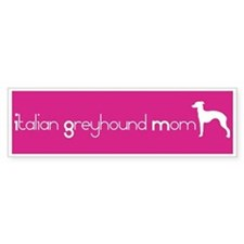 Italian Greyhound Mom Bumper Bumper Sticker