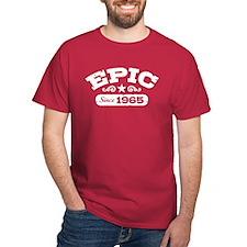 Epic Since 1965 T-Shirt