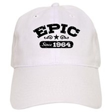 Epic Since 1964 Baseball Cap