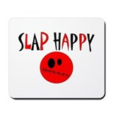 Slap Happy Mousepad