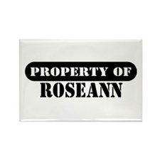 Property of Roseann Rectangle Magnet