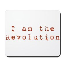 I am the revolution Mousepad