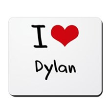 I Love Dylan Mousepad