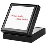 Live to trade Keepsake Box