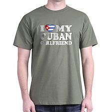 I Love My Cuban Girlfriend T-Shirt
