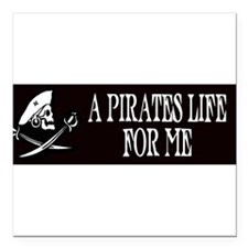 "Unique Pirate life Square Car Magnet 3"" x 3"""