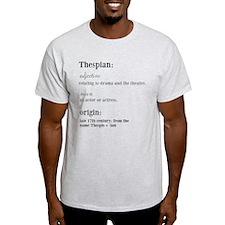 thespian definition T-Shirt