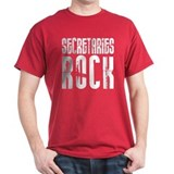 Secretaries Rock T-Shirt