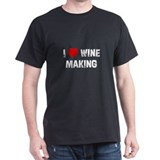 I * Wine Making T-Shirt