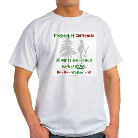 Funny, snarky pregnant at Christmas Light T-Shirt