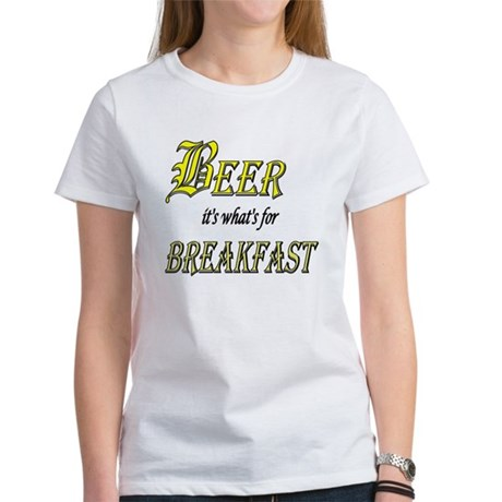 Breakfast Beer Women's T-Shirt
