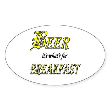 Breakfast Beer Oval Sticker