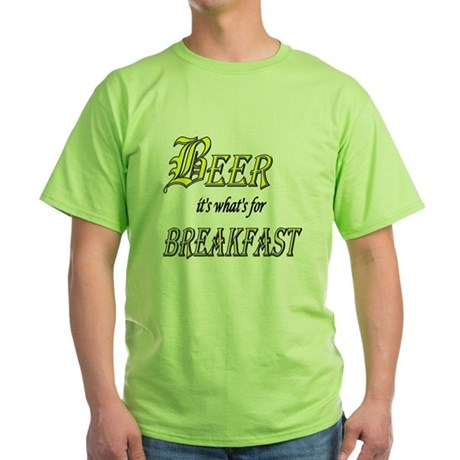Breakfast Beer Green T-Shirt