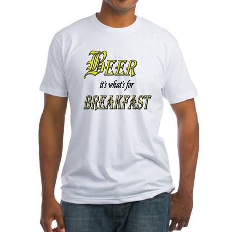 Breakfast Beer Fitted T-Shirt