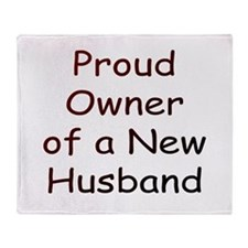 Owner of New Husband Throw Blanket