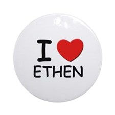 I love Ethen Ornament (Round)