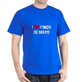 I * Cinco De Mayo T-Shirt