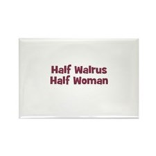 Half WALRUS Half Woman Rectangle Magnet