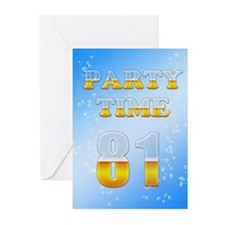 81st birthday party beer Greeting Cards (Pk of 10)