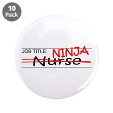 "Job Ninja Nurse 3.5"" Button (10 pack)"