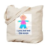 I LOVE POP POP GIRL Tote Bag