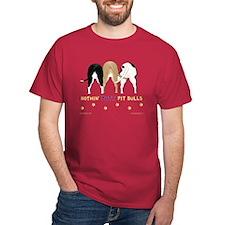 Nothin' Butt PitBulls Red T-Shirt