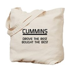 Cummins Drove the Rest Bought the Best Tote Bag