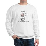 Dinner Squirrel Sweatshirt