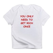 rich Infant T-Shirt