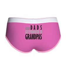 Great dads get promoted to Gr Women's Boy Brief