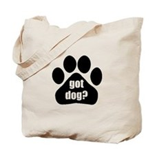 Got Dog Tote Bag