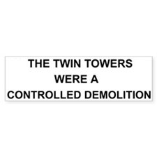 Twin Towers Controlled Demolition Bumper Bumper Sticker
