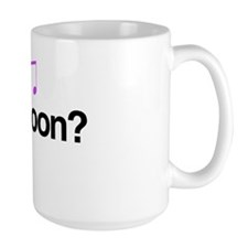 Got Bassoon? Large Mug