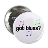 Got Blues Button