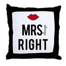Mrs. always right text design with red lips Throw