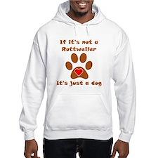 If Its Not A Rottweiler Jumper Hoody
