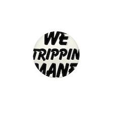 TRIPPIN Mini Button
