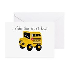 I ride the short bus (txt) Greeting Cards (Pk of 2