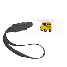 I ride the short bus (txt) Luggage Tag