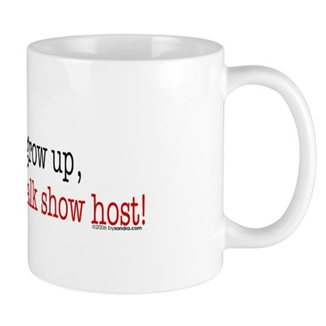 ... a talk show host Mug