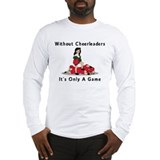 Funny Cheerleader Long Sleeve T-Shirt