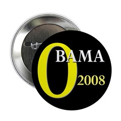 O for Obama 2008 Button