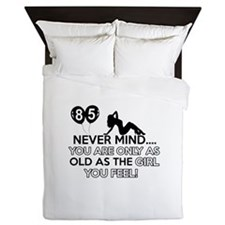 Funny 85 year old birthday designs Queen Duvet
